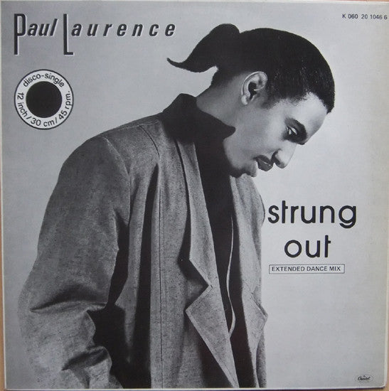 "Paul Laurence ‎– Strung Out (Extended Dance Mix) (12"")"