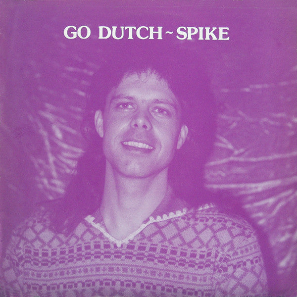 Spike – Go Dutch (LP)
