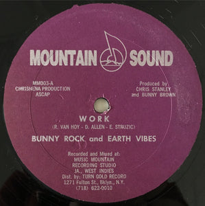 "Bunny Rock And Earth Vibes / Earth Vibes ‎– Work / Work Horse (12"")"