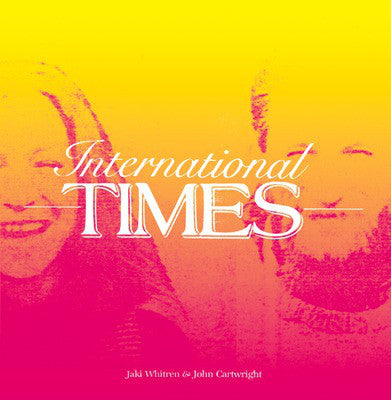 Jaki Whitren & John Cartwright ‎– International Times (LP)