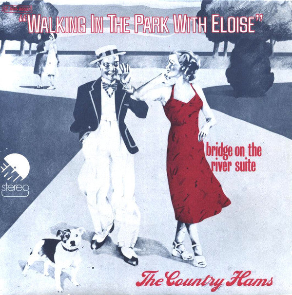 The Country Hams - Walking In The Park With Eloise, 7""