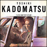 "Toshiki Kadomatsu ‎– Lucky Lady Feel So Good (12"")"