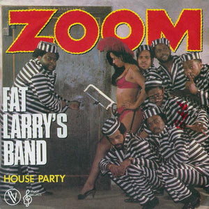 Fat Larry's Band - Zoom / Houseparty, 7""