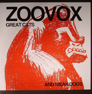 Zoovox ‎– Great Cats And Weak Dogs (LP)