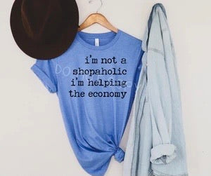 I'm Not A Shopaholic Tee
