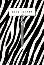 Load image into Gallery viewer, King Slayer - Zebra