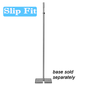 "1½"" Slip Fit Upright - 6'-10'"