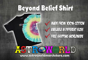 Beyond Belief Shirt (Best Quality) - AstroWorlds Merch【Limited Collection 】