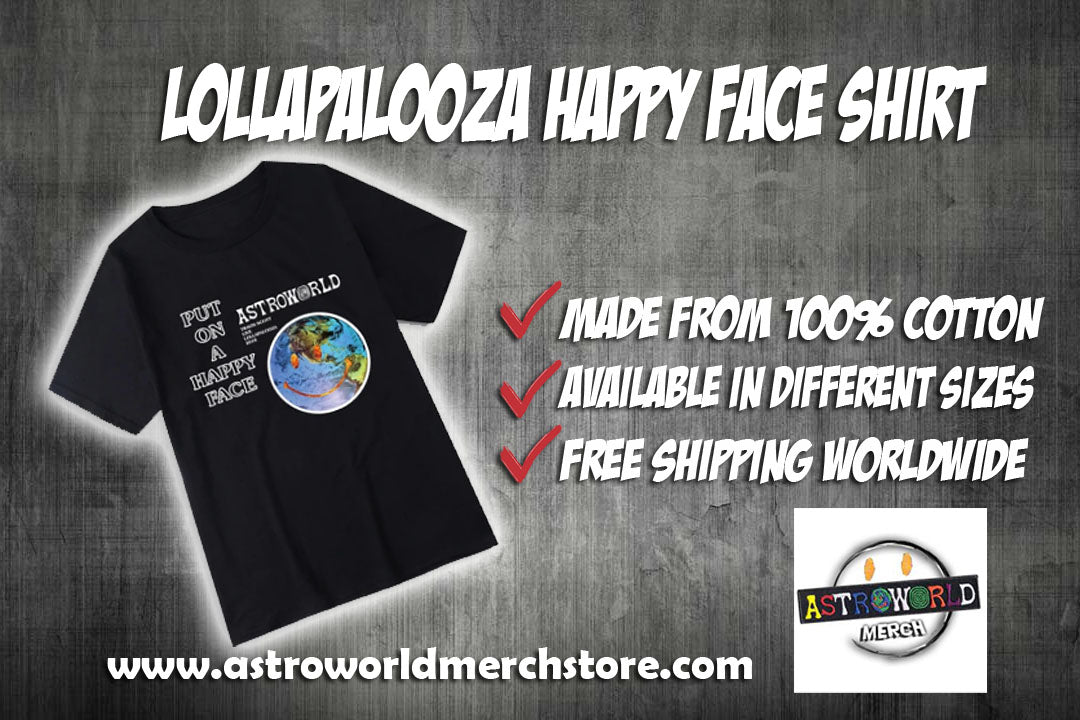 Lollapalooza Happy Face Shirt - AstroWorlds Merch【Limited Collection 】