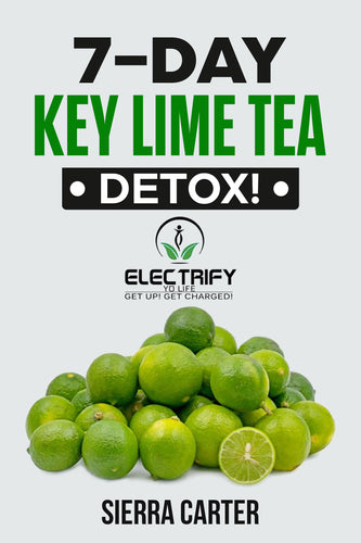 7-Day Key Lime Tea Detox! (ebook)