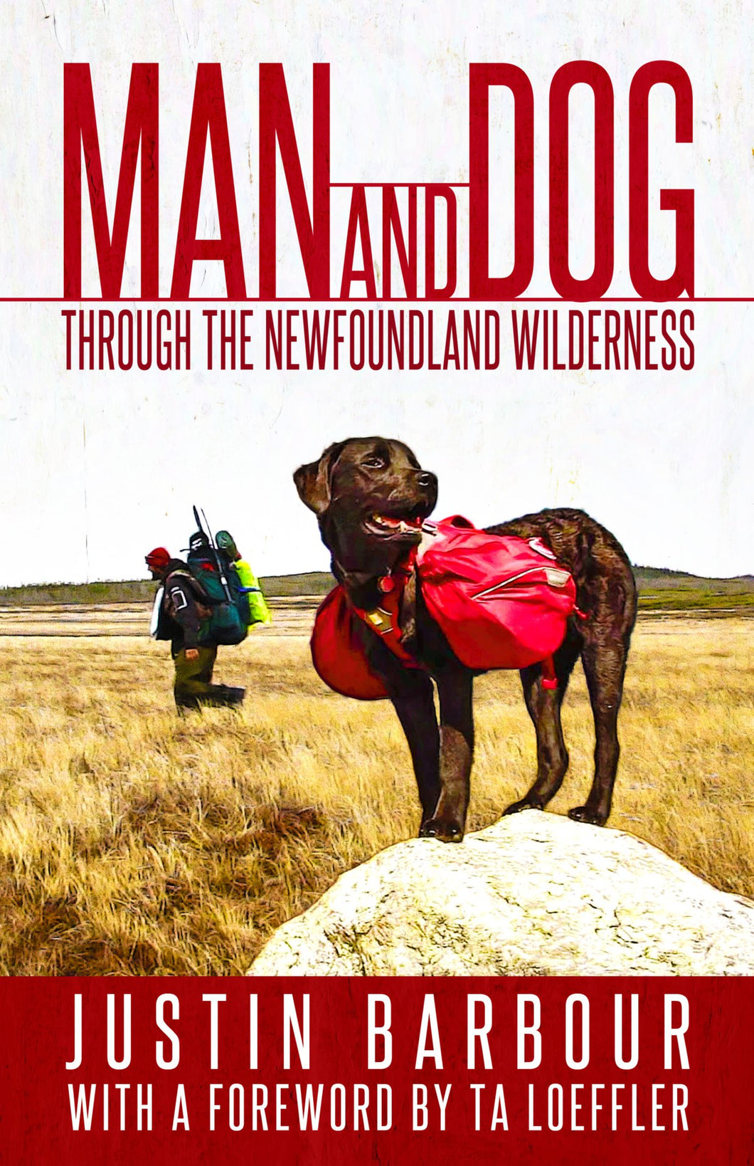Man and Dog: Through the Newfoundland Wilderness