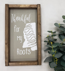 Thankful for my Mississippi Roots Sign(MH31)