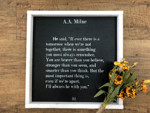 A.A Milne Quote Sign (MH6)