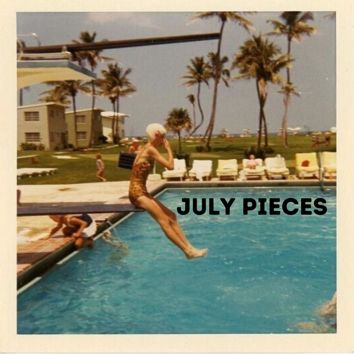 july pieces