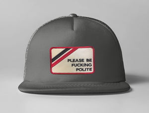 Embroidered Be Polite Trucker Hat