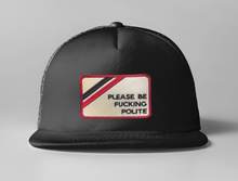 Load image into Gallery viewer, Embroidered Be Polite Trucker Hat
