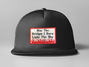 Embroidered May The Bridges Trucker Hat