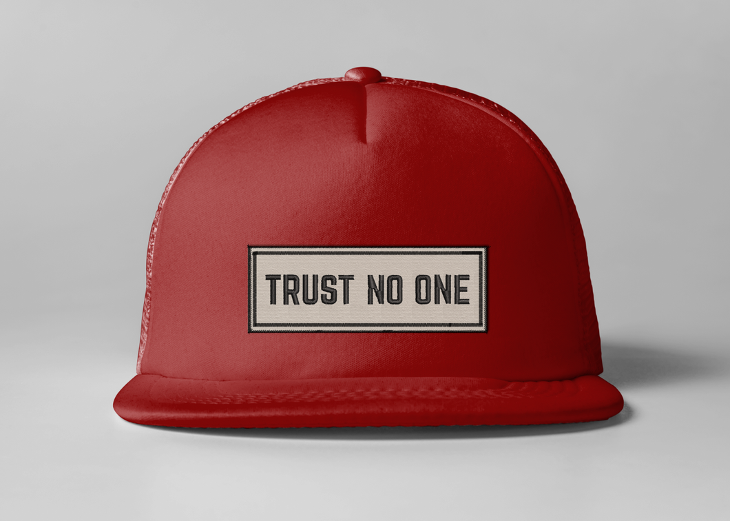 Embroidered Trust No One Trucker Hat