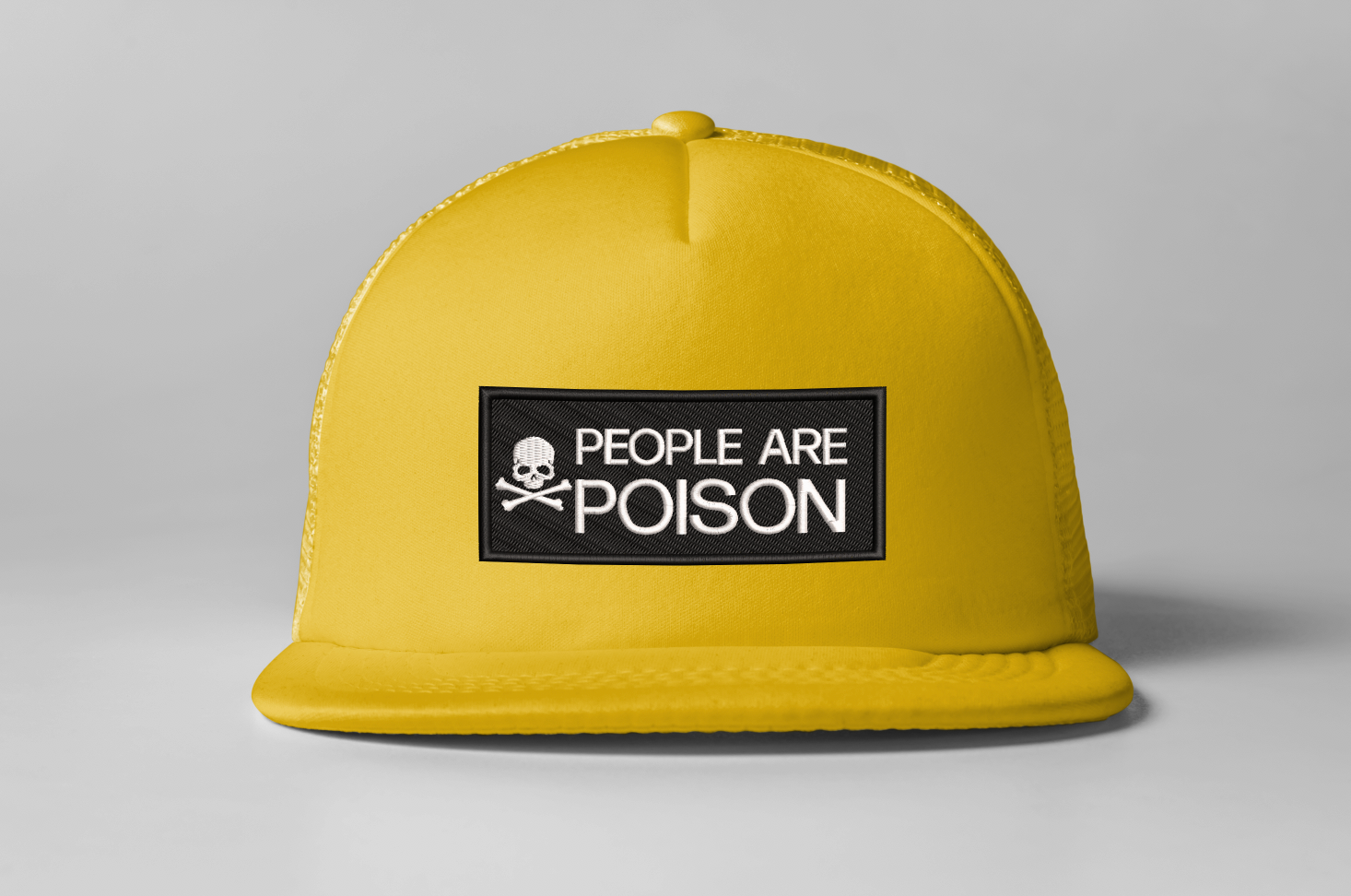 Embroidered People Are Poison Trucker Hat