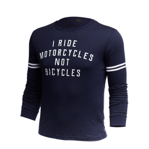 I Ride Motorcycles Long Sleeve Statement Tee
