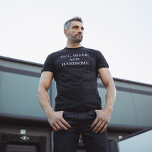 Load image into Gallery viewer, Tall, Silver, Handsome Statement Tee