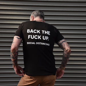 Back The F*?k  Up Social Distancing Graphic Tee Pandemic Relief