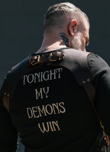 Tonight My Demons Win Statement Tee-Limited Edition