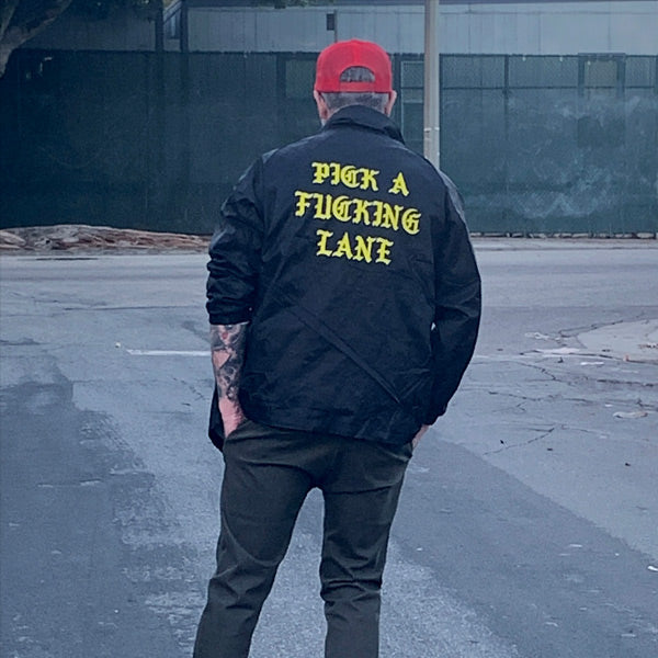 Pick A Fucking Lane Jacket