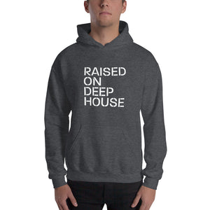 Raised On Deep House Unisex Hoodie