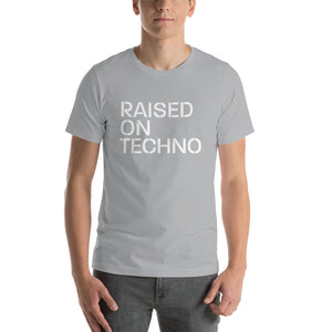 Raised on Techno Unisex T-Shirt (Short-Sleeve)
