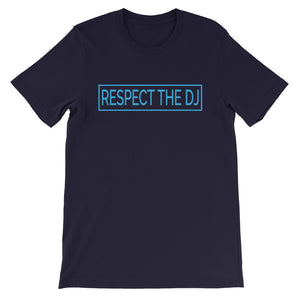 Respect The DJ Blue Logo Unisex T-Shirt (Short-Sleeve)