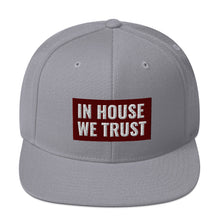 Load image into Gallery viewer, In House We Trust Snapback Hat