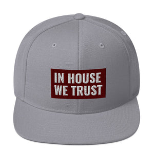 In House We Trust Snapback Hat