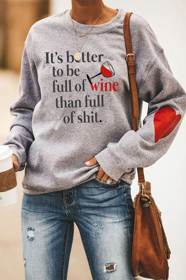Its Better To Be Full Of Wine Than Full Of Shit Letter Wine Glass Print Casual T-shirt