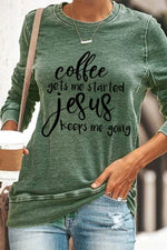 Coffee Gets Me Started Jesus Keeps Me Going Letter Print Casual T-shirt