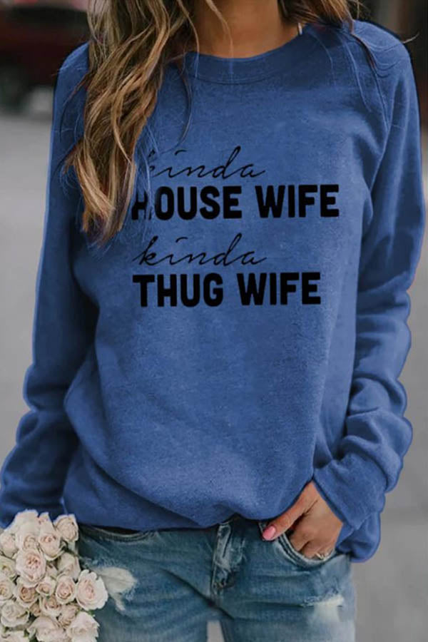 Women Kinda House Wife Kinda Thug Wife Letter Print Casual T-shirt