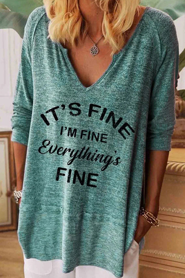 Its Fine Im Fine Everythings Fine Letter Print V-neck Casual T-shirt