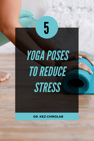 5 Yoga Poses To Reduce Stress