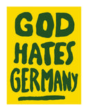 GOD HATES GERMANY Poster