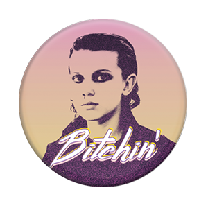 Bitchin, PopSockets