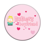 Butters is My Boyfriend, PopSockets