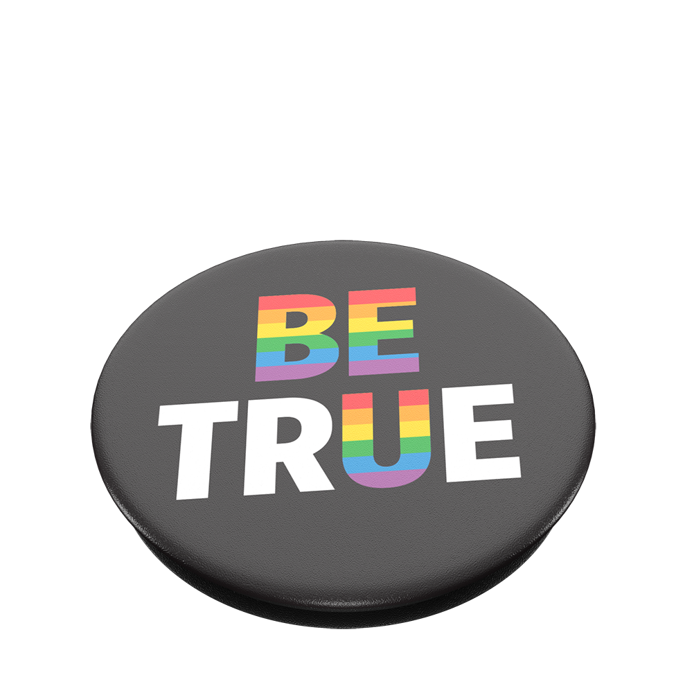 Be True, PopSockets