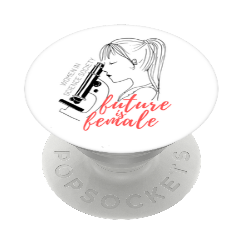 Future is Female, PopSockets