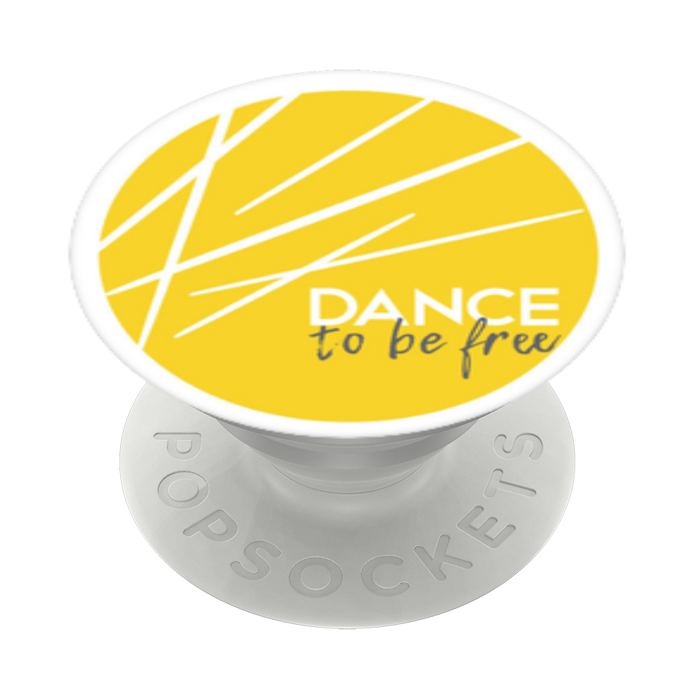 Dance To Be Free, PopSockets