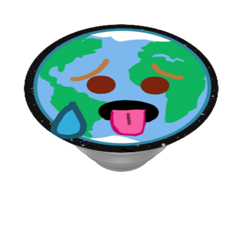 Melting/Sweating Earth, PopSockets