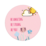 Be who you are!, PopSockets