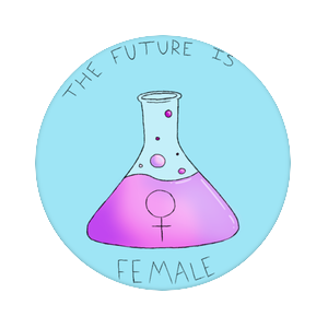 The Future is Female, PopSockets