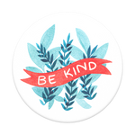 Be Kind, PopSockets