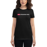 "Women's ""Live Streaming Pros"" short sleeve t-shirt"