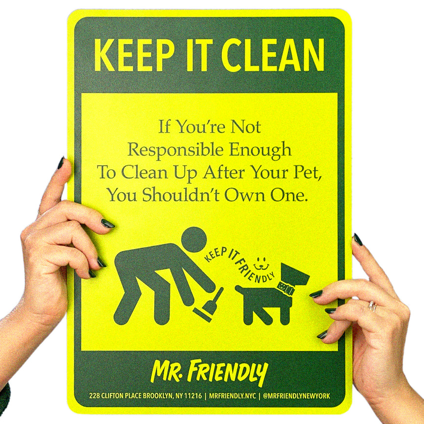 KEEP IT CLEAN SIGNAGE